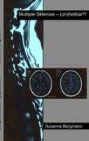 """<p><span style=""""font-size: medium;""""><strong>Multiple Sklerose (un)heilbar?</strong></span> <br />von Susanne Bergmann</p> <p>Nachdem die Autorin Susanne Bergmann selbst mit Multipler Sklerose diagnostiziert <br />wurde, begann sie aus eigenem Antrieb&nbsp;nach einem Weg zu suchen, der Krankheit <br />Einhalt zu gebieten. Nach Konsultationen verschiedener Fachkräfte, die nicht aus <br />dem neurologischen medizinischen Bereich stammen wie Homöopathin, Heilpraktiker, <br />Meditations- und Reikilehrern und nach weiteren eigenen Recherchen, wie und <br />wodurch ein Körper uneingeschränkt funktioniert, kam sie zu neuen Erkenntnissen <br />und Resultaten, die ihr zeigten, dass Ärzte nicht immer recht behalten. Sie lebt <br />heute wieder absolut beschwerdefrei und teilt in diesem Buch ihre Erfahrungen <br />mit.</p>"""